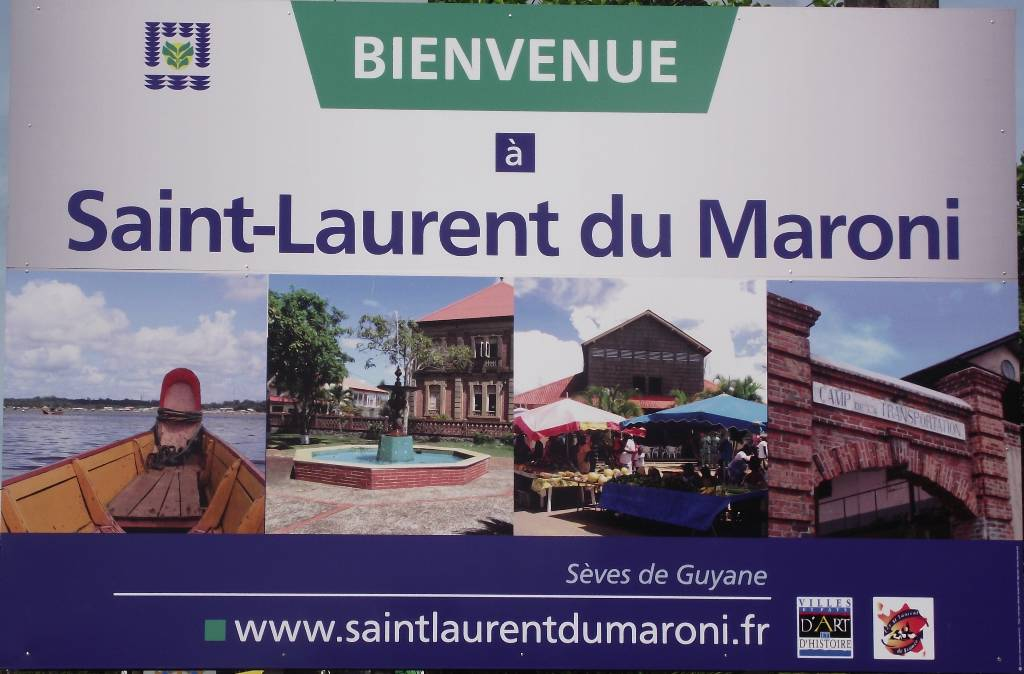 Bienvenue à Saint-Laurent du Maroni